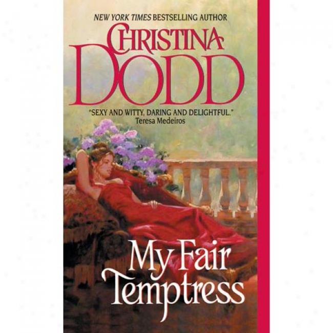 My Fair Temptress