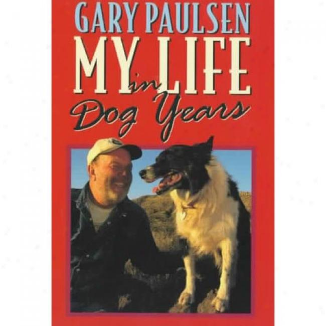 My Life In Dog Years From Gary Paulsen, Isbn 0440414717