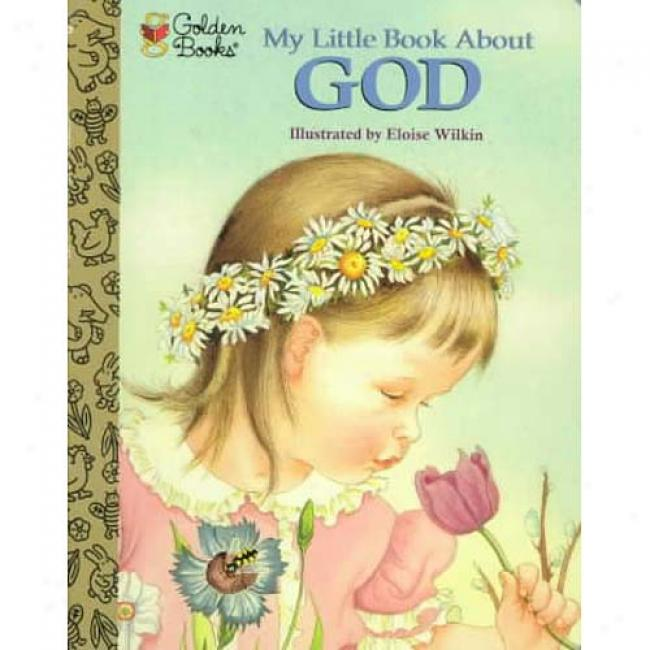 My Little Book About God By Jane Werner Watson, Isbn 0307203123