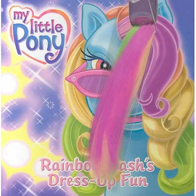 My Little Pony: Rainbow Dash's Dress-up Fun Through  Ann Marie Capalija, Isbn 0060554045