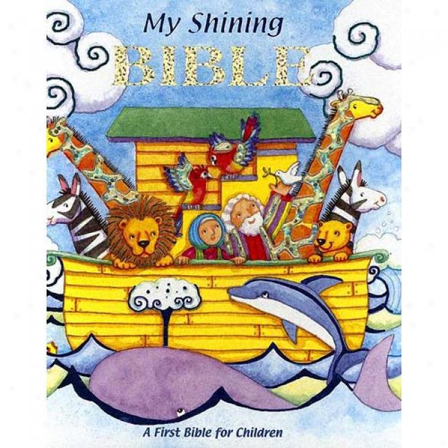 My Shining Bible: A First Bible For Children