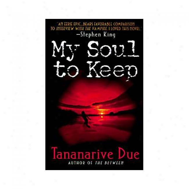 My Soul To Keep By Tananarive Owed, Isbn 006105366x