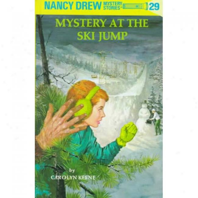 Mystery At The Ski Jump By Carolyn Keene, Isbn 0448095297