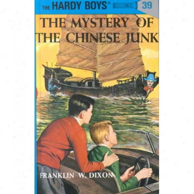 Mystery Of Chinese Junk By Franklin W. Dixon, Isbn 0448089394