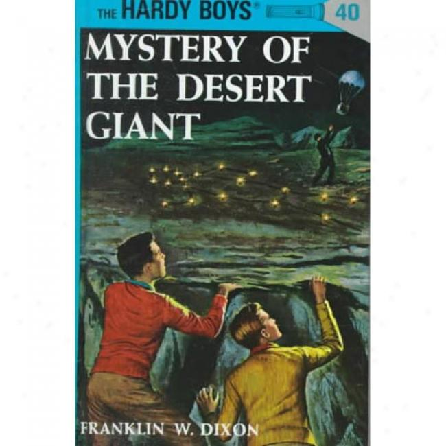 Mystery Of The Desert Giant By Franklin W. Dixon, Isbm 0448089408