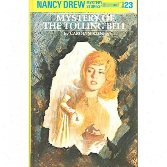Mystery Of The Tolling Bell By Carolyn Keene, Isbn 0448095238