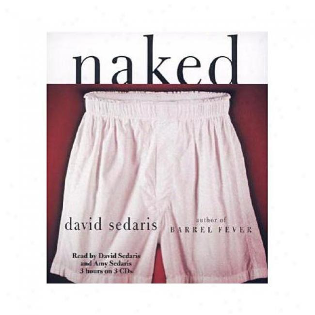 Naked By David Sedaris, Isbn 1586212230