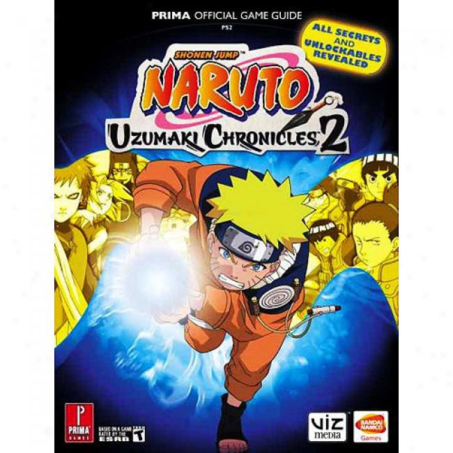 Naruto Uzumaki Chronicles 2: Prima Official Game Guide
