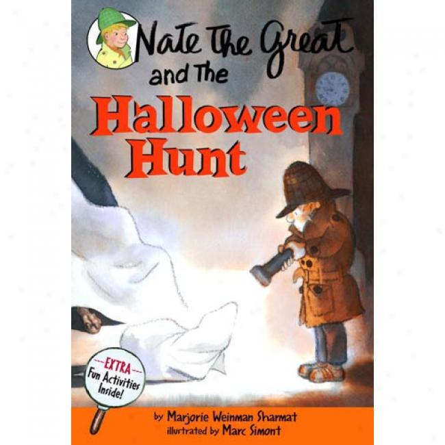 Nate The Great And The Hallowee nHunt By Marjorie Weinman Sharmat, Isbn 04400403413
