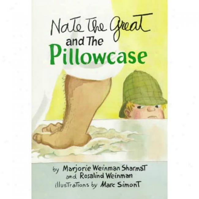 Nate The Greeat And The Pillowcase By Marjorie Weinman Sha5mat, Isbn 0440410150