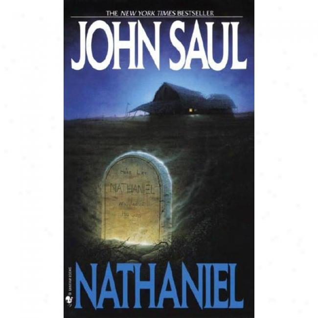 Nathaniel By John Saul, Isbn 0553262645