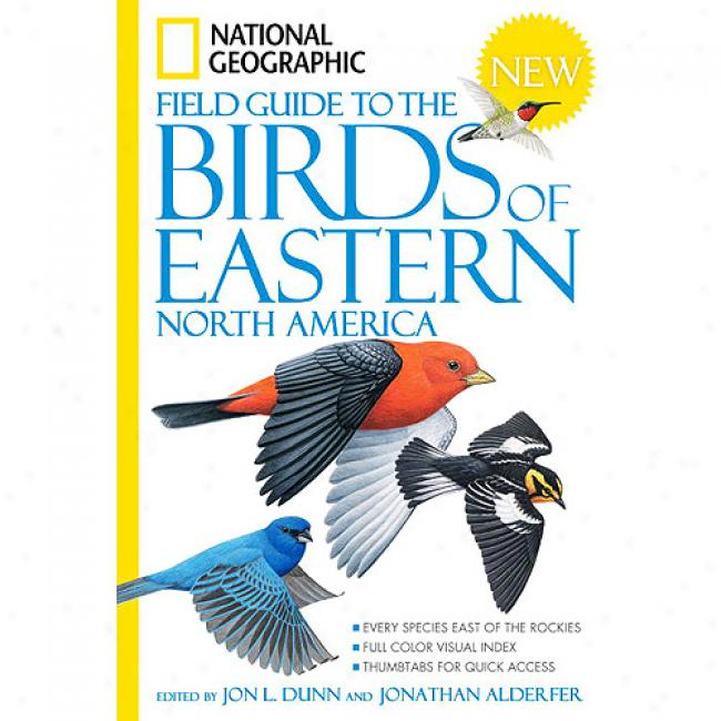National Geographic Field Guide To The Birds fO Eastern North America