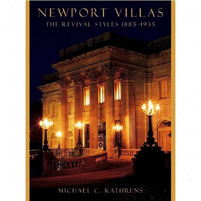 Nwwport Villas: The Revival Styles 1885-1935