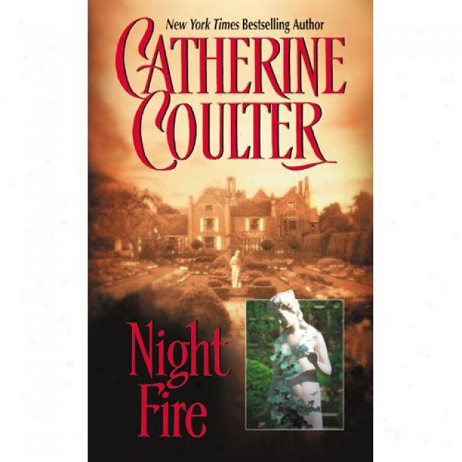 Night Fire By Catherine Coulter, Isbn 038075620x