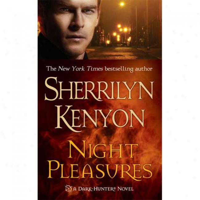 Night Pleasures By Sherrilyn Kenyon, Isbn 0312979983