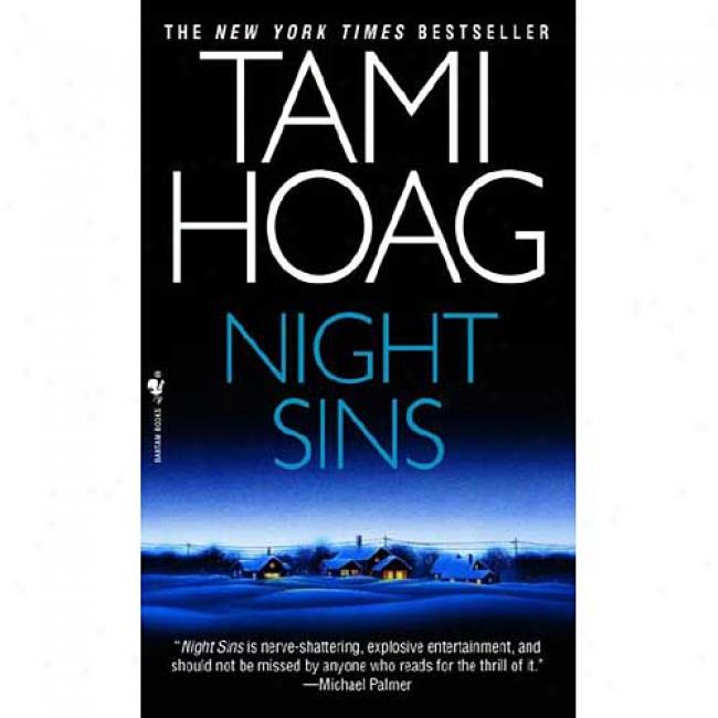 Night Sins By Tami Hoag, Isbn 055356451x