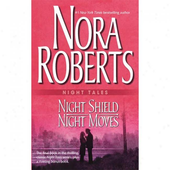 Night Tales: Night Shield & Night Moves: Night Shield\night Moves