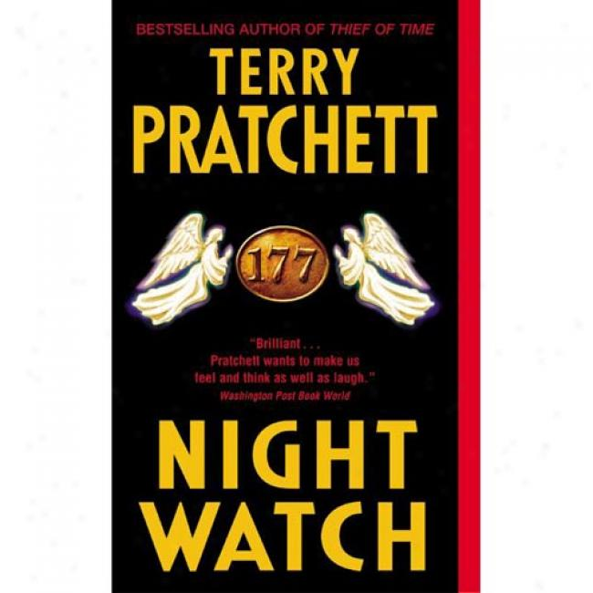 Night Watch By Terry Pratchett, Isbn 0060013125