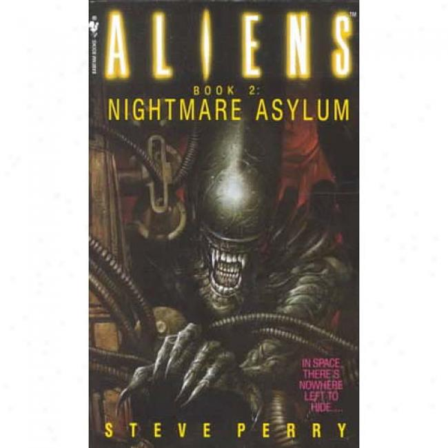 Nightmare Asylum By Steve Perry, Isbn 0553561588
