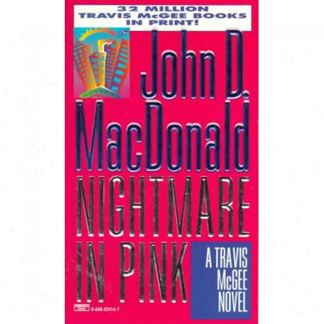 Nightmare In Pink By John D. Macdonald, Isbn 0449224147