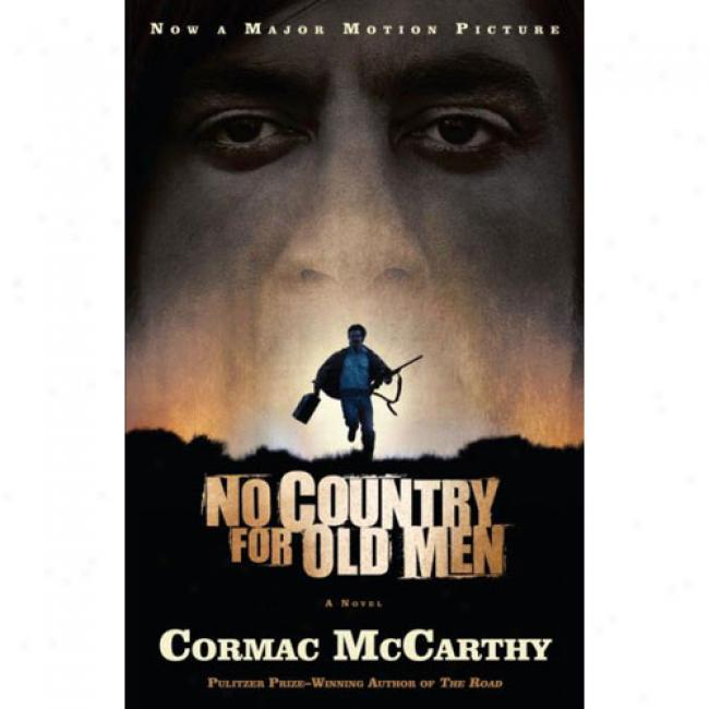 Not at all Country For Old Men