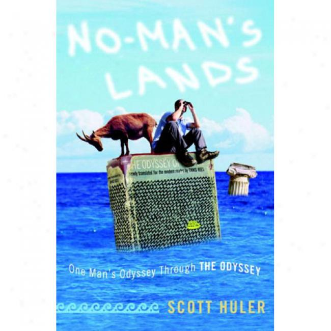 No-man's Lands: One Man's Odyssey Among The Odyssey