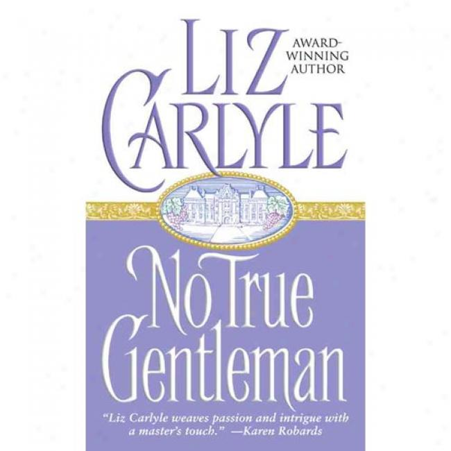 No True Gentleman By Liz Carlyle, Isbn 0743437845