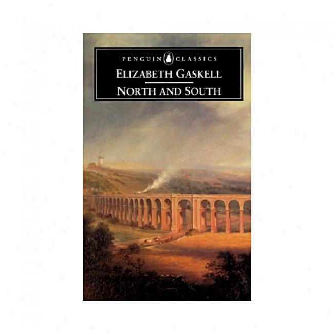 North And South By Elizabeth Cleghorn Gaskell, Isbn 0140434240