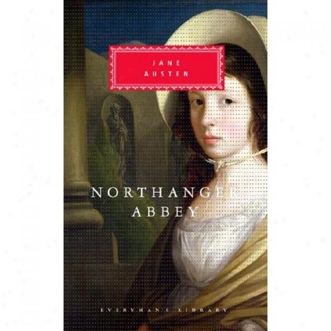 Northanger Abbey By Jane Austen, Isbn 067941715x