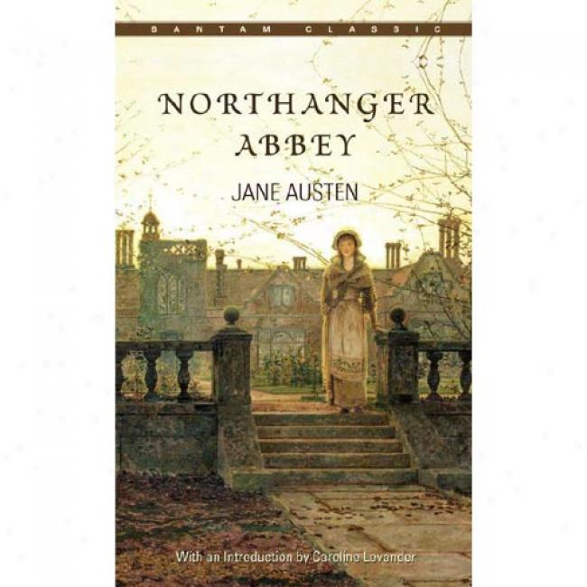 Northanger Abbey By Jane Auste, Isbn 0553211978