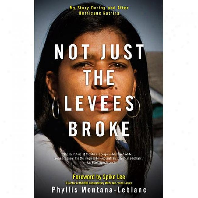 Not Just The Levees Broke: My Fiction During And After Hurricane Katrina