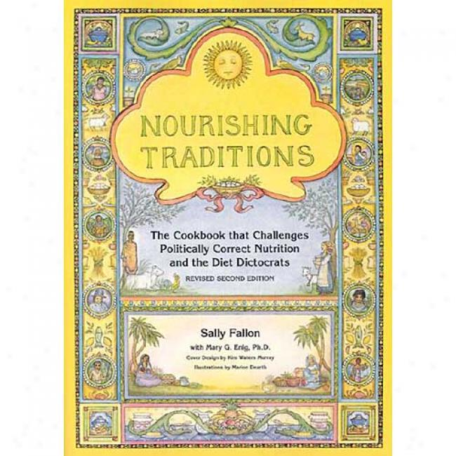 Nourishong Traditions By Sally Fallon, Isbn 0967089735