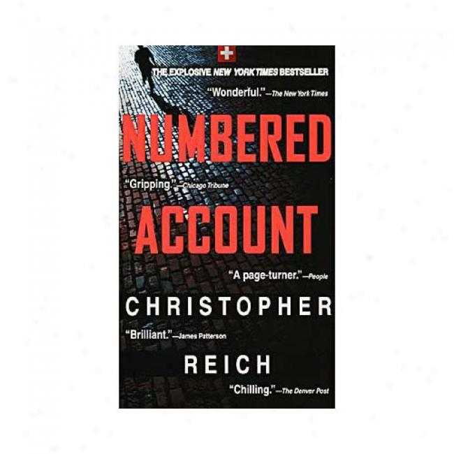 Numered Account By Christopher Reich, Isbn 0440225299