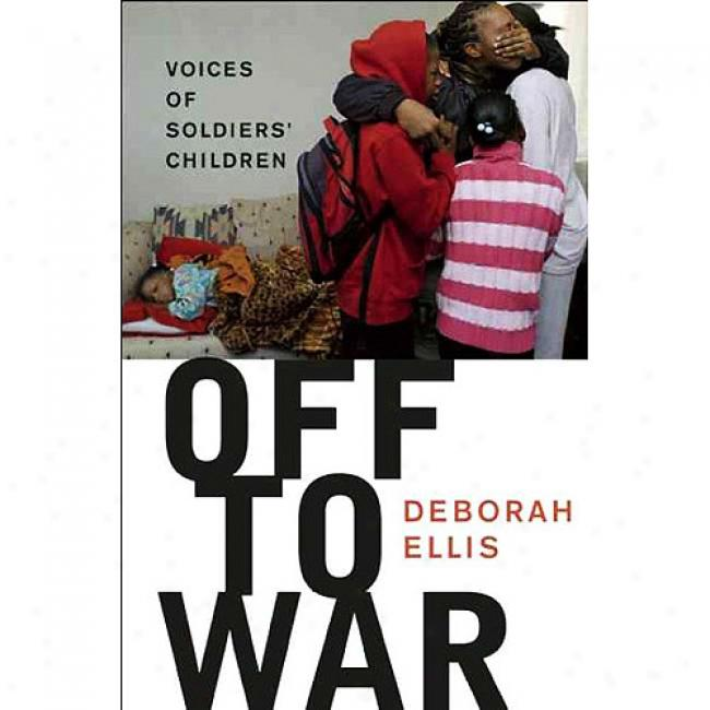 Off To War: Voices Of Soldiers' Children