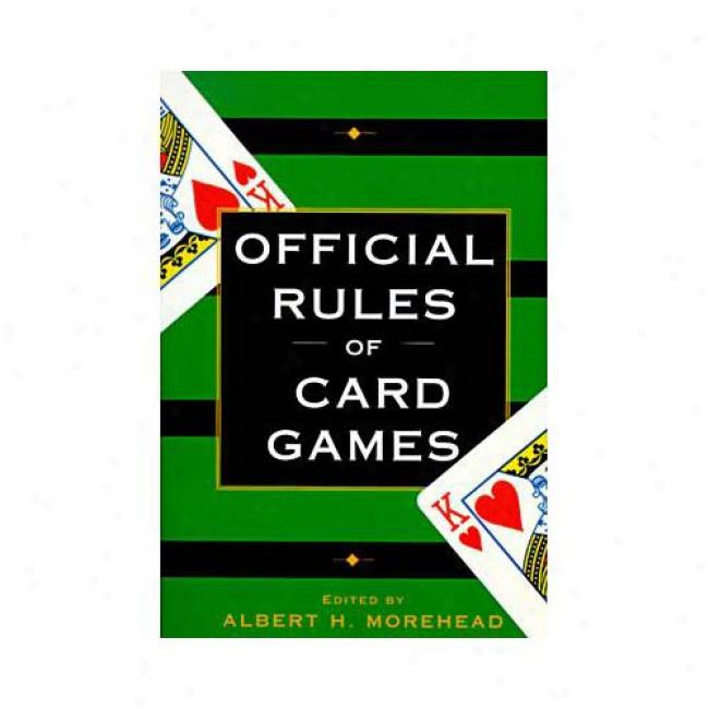 Official Rules Of Card Games By Albert H. Morehead, Isbn 0449911586