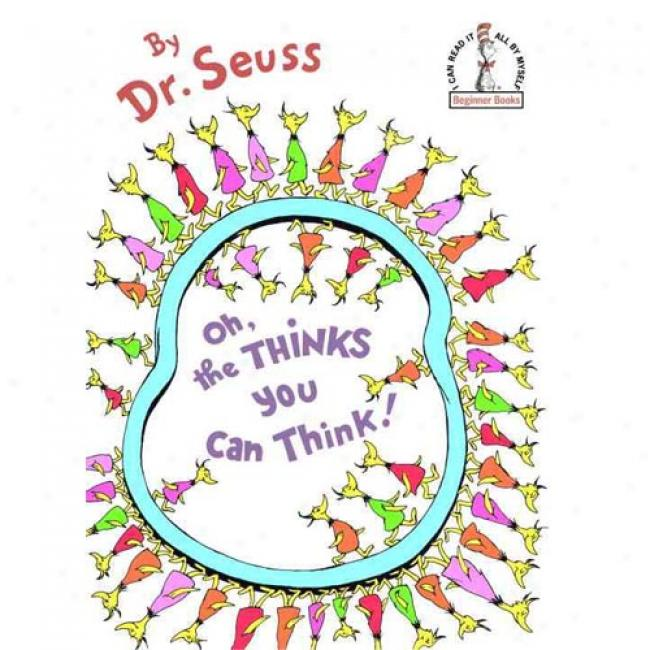 Oh, The Thinks You Can Remember! By Dr Seuss, Isbn 0394831292