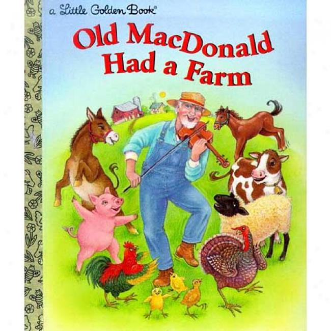 Old Macdonald Had A Farm By Kathi Ember, Isbn 0307988066