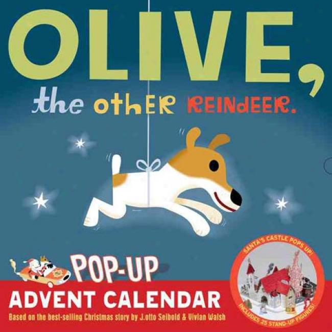 Olive, The Other Reindeer Pop-up Advent Calendat