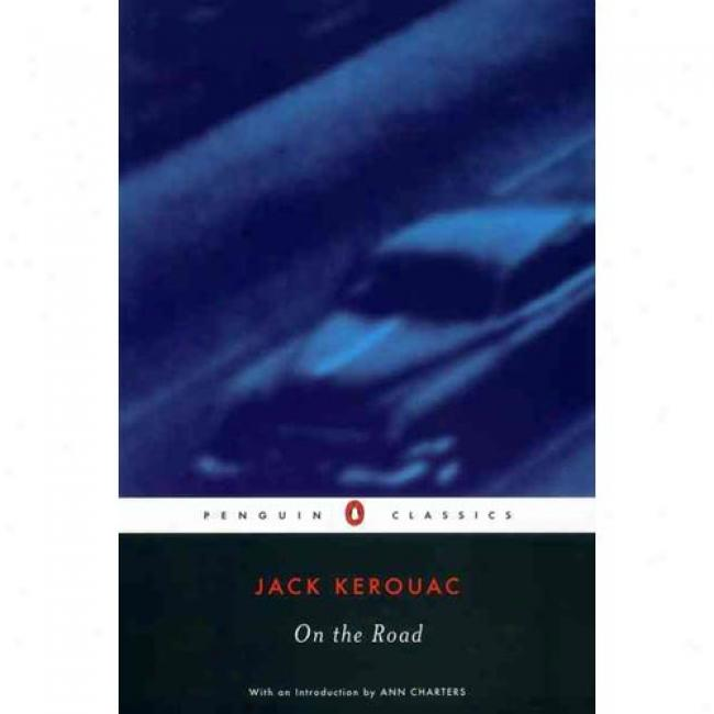 On The Path By Jack Kerouac, Isbn 0140042598