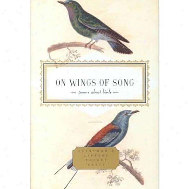 On Wings Of Song: Poems About Birds By J. D. Mcclatchy, Isbn 0374507499