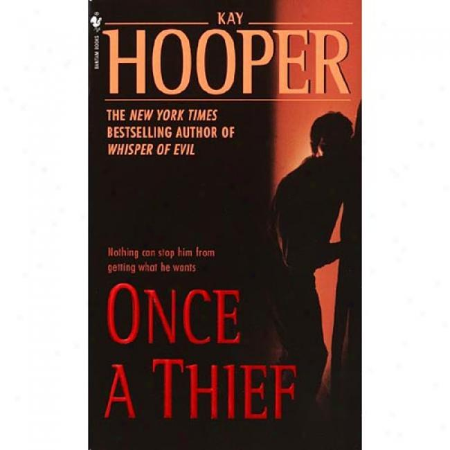 Once A Thief By Kay Hooper, Isbn 0553585118