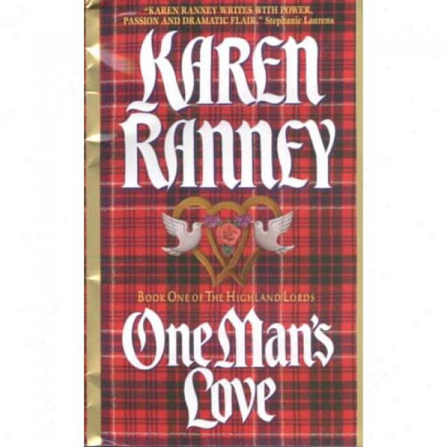 One Man's Love By Karen Ranney, Isbn 0380813009
