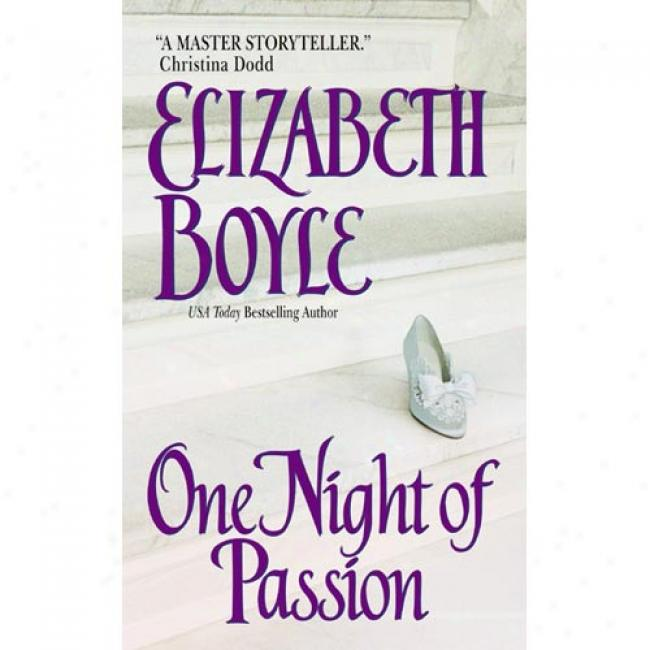 One Night Of Passion By Elizaeth Boyle, Isbn 0380820897