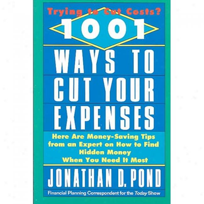One Thiusand And One Ways To Cut Your Expenses By Jonathan D. Pond, Isbn 0440504953