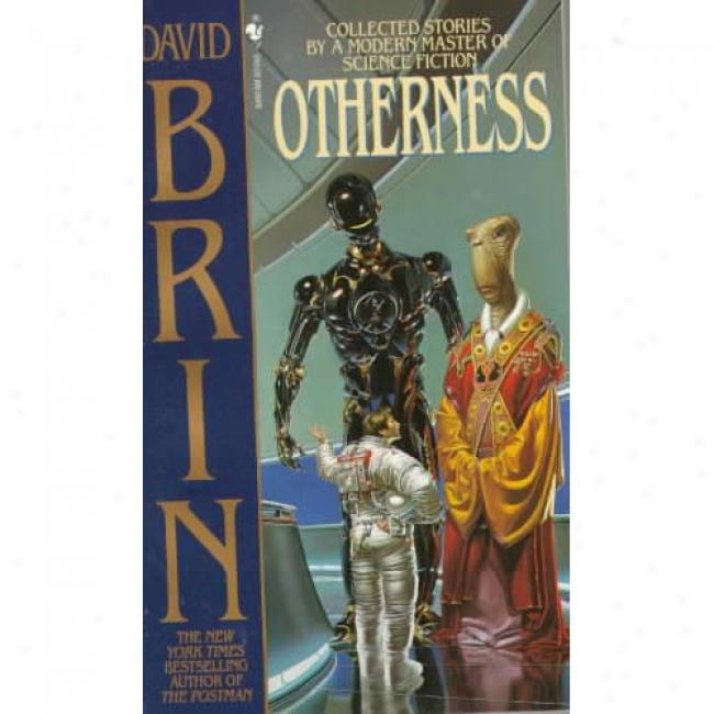 Otherness By David Brin, Isbn 0553295284