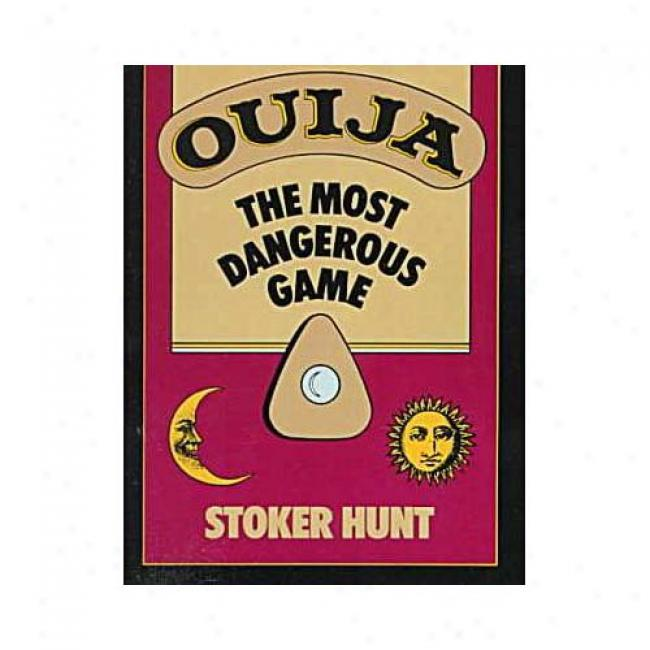 Ouija: The Most Dangerous Game By Stoker Chase, Isbn 0060923504