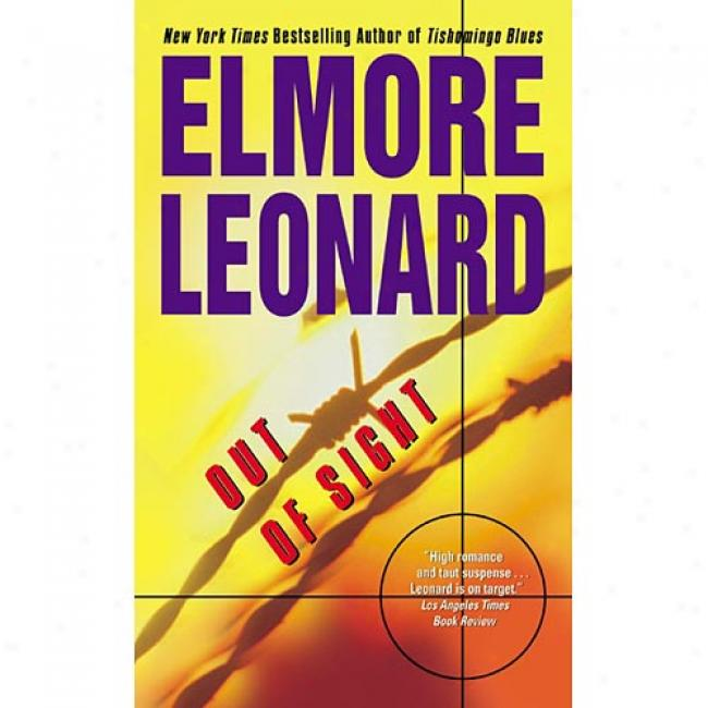 Out Of Sight By Elmore Leonard, Isbn 0060084103