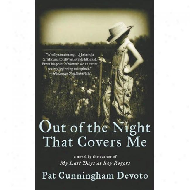Out Of The Night That Covers Me By Pat Cunningham Dev0to, Isbn 0446678023