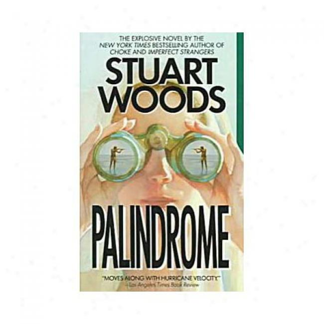 Palindrome By Stuart Woods, Isbn 0061099368