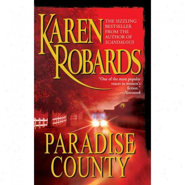 Paradise County By Karen Robards, Isbn 0671786466